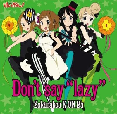 K-ON ED - Dont say lazy